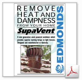 Edmonds SupaVent Removes Heat and Dampness